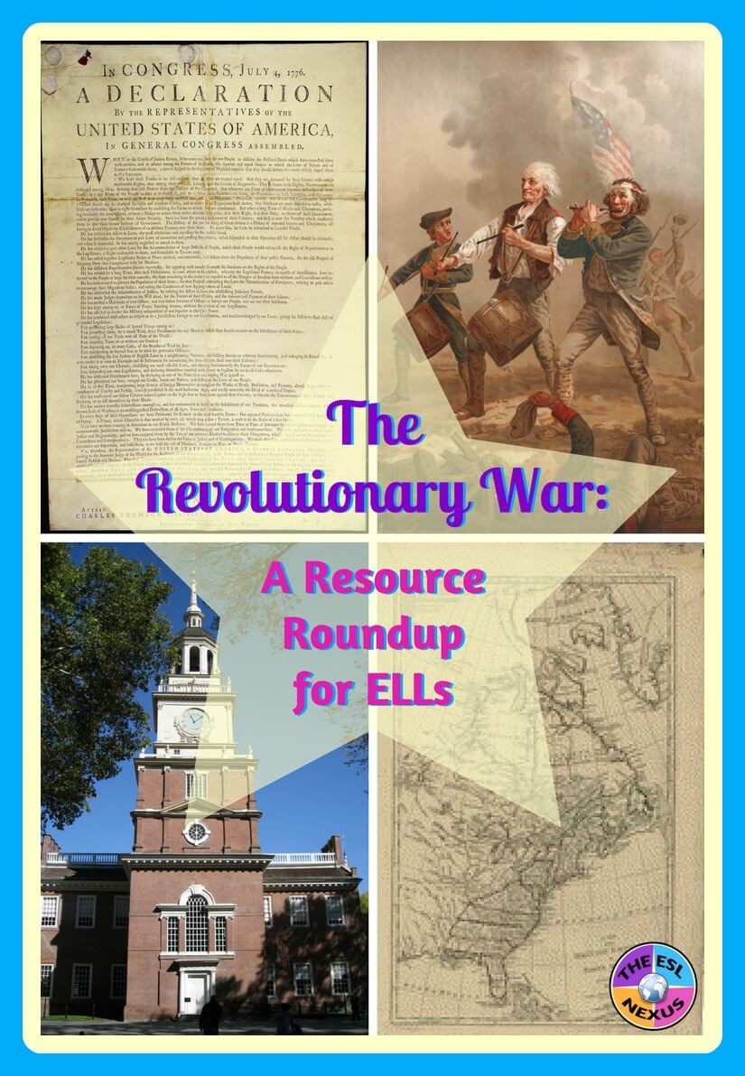 Find lots of books and other resources about teaching the War for Independence to ELLs in this blog post   The ESL Nexus