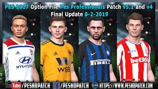 PES 2017 Option File Pes Professionals Patch v5.1 and v4 Final Update 8-2-2019