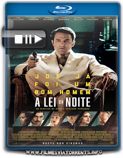 A Lei da Noite Torrent - BluRay Rip 720p e 1080p Dual Áudio