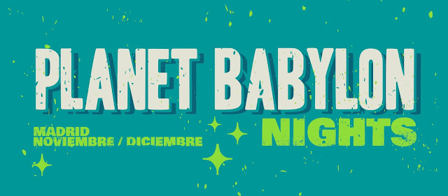 Planet Babylon Nights, Madrid, concierto, música