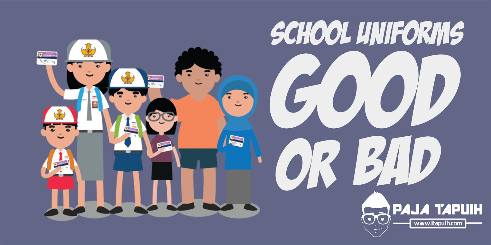 Discussion Text: School Uniforms - Good or Bad dan Terjemahannya