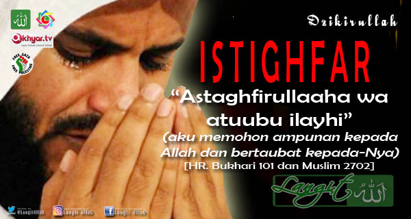 6 Keutamaan Istighfar Yang Wajib Kita Ketahui ( www.langitallah.com )