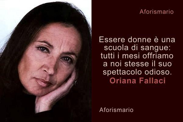 Frasi Di Oriana Fallaci Sull Amore