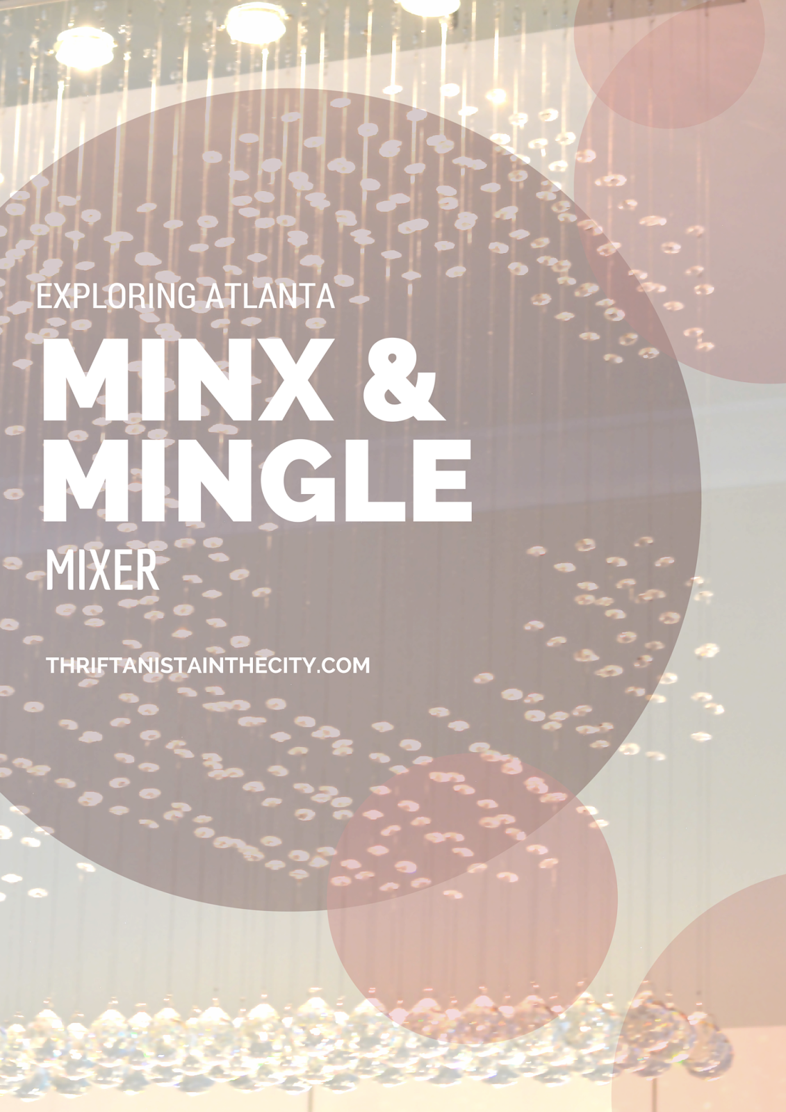 minx & mingle mixer atlanta