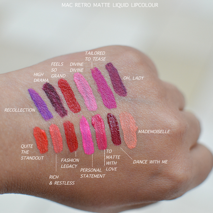 MAC Retromatte Liquid Lipcolour Swatches Quite the Standout Rich and Restless Fashion Legacy Personal Statement To Matte With Love Dance With Me Mademoiselle Recollection High Drama Feels So Grand Divine Divine Tailored to Tease Oh Lady