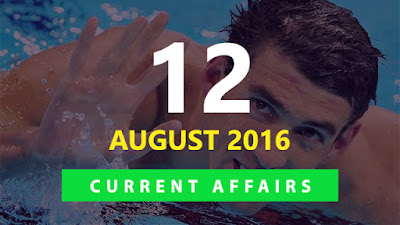 Current Affairs Quiz 12 August 2016