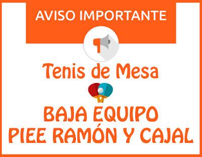 TENIS DE MESA: Baja equipo Piee Ramón y Cajal.