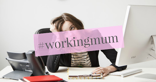 The Realities of Returning to Work as a Mum