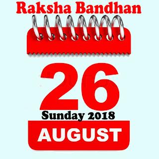 26 August Raksha Bandhan 2018 Day Sunday
