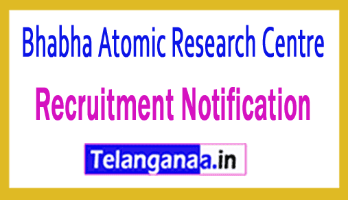Bhabha Atomic Research Centre BARC Recruitment Notification