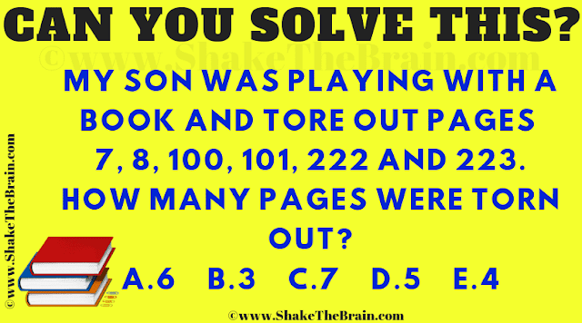 My son was playing with a book and tore out pages 7, 8, 100, 101, 222 and 223. How many pages were torn out?