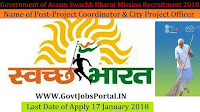 Government of Assam Swachh Bharat Mission Recruitment 2018- 96 Project Coordinator & City Project Officer
