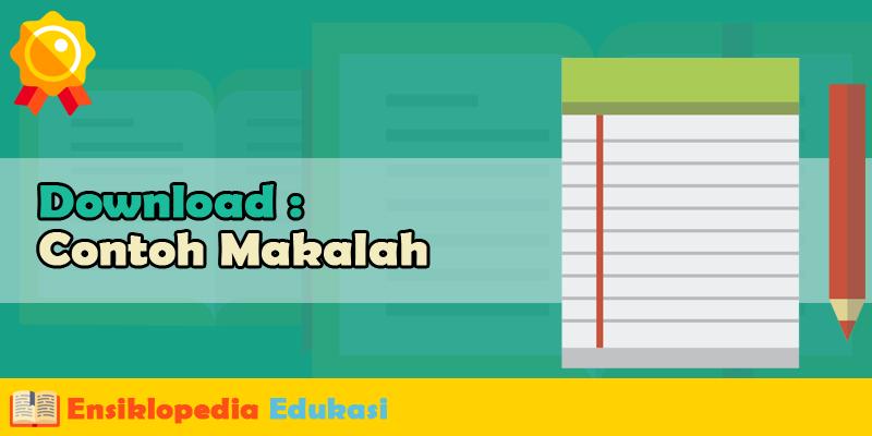 Contoh Makalah Agama Tentang Ilmu Pendidikan Islam Download Format Microsoft Word (doc/docx)