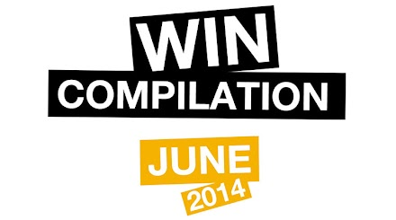 WIN-COMPILATION Juni 2014 - von LWDN X WIHEL ( 1 VIDEO - 54 in 1 )