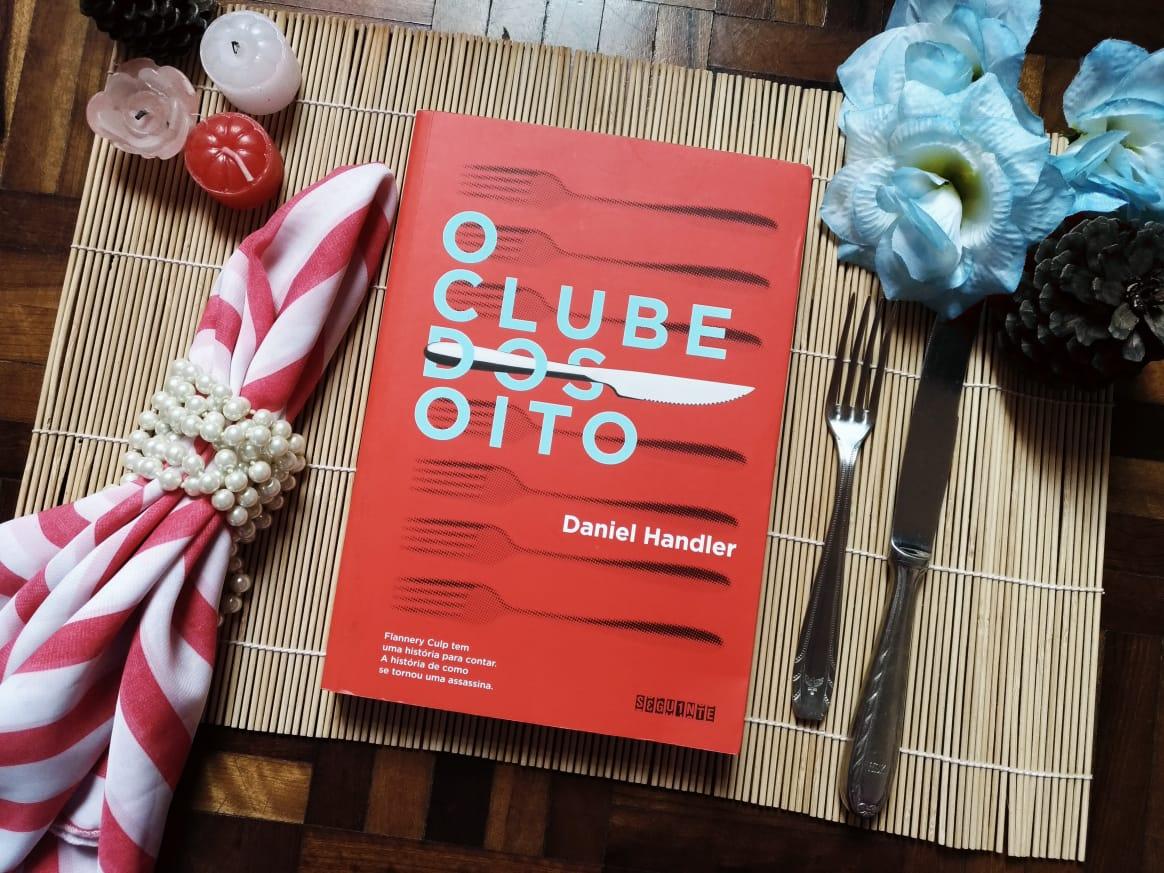 RESENHA DE LIVRO : O Clube dos Oito - Daniel Handler