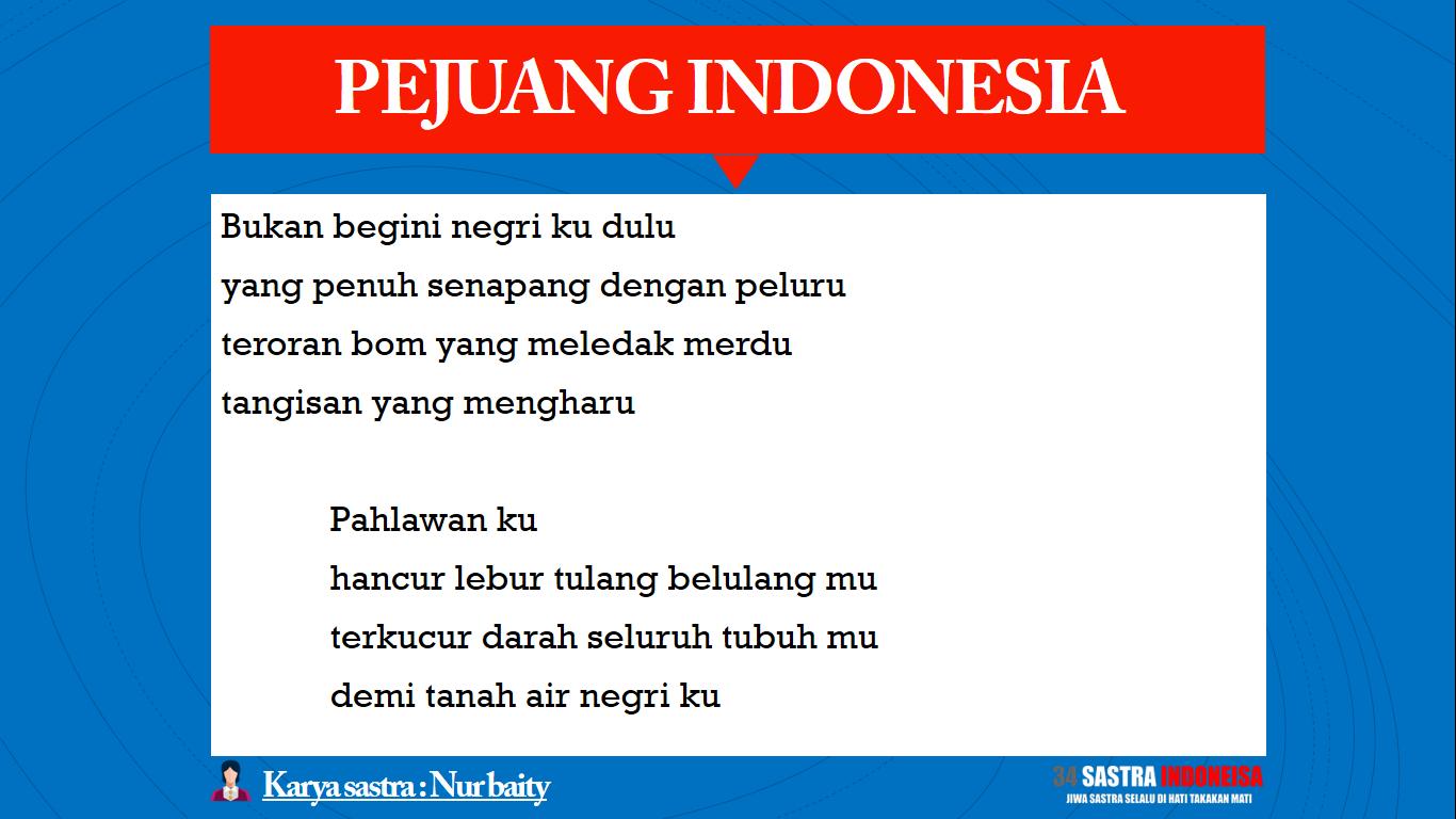 Puisi Untuk Pahlawan Pejuang Indonesia  Sastra Indonesia