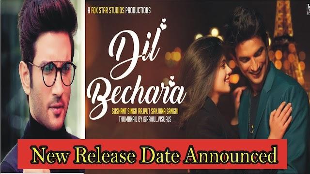 फिल्म अभिनेता सुशांत सिंह राजपूत की आखिरी फिल्म 'दिल बेचारा' की रिलीज़ डेट कब है-When is the release date of film actor Sushant Singh Rajput's last film 'Dil Bechara'