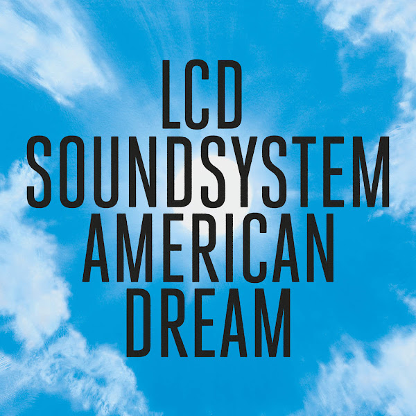 LCD Soundsystem - american dream Cover