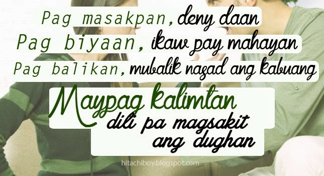 Chismoso Cebuano Bisaya Love Quotes Www Picturesboss Com