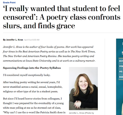 "Screenshot of top portion of Washington Post article by Jennifer L. Knox. Headline reads ""I really wanted that student to feel censored: A poetry class confronts slurs, and finds grace."" There is a small author photo in the lower right."