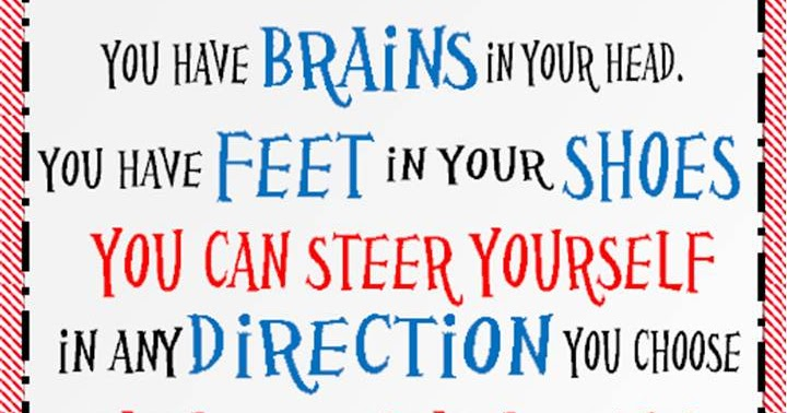 In Your Head Quotes: One Willis Family: Dr. Seuss Quote. You Have Brains In