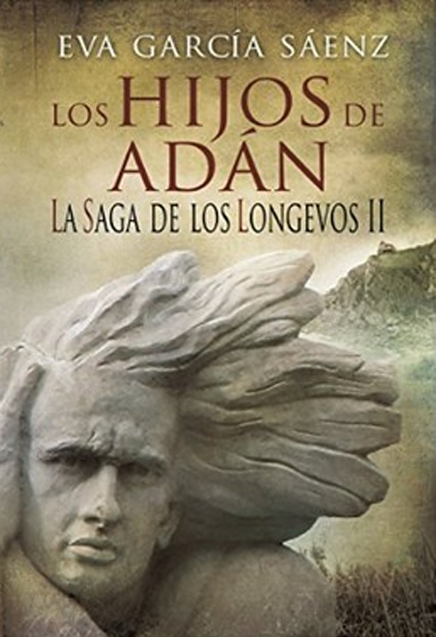 La saga de los longevos. Los hijos de Adán