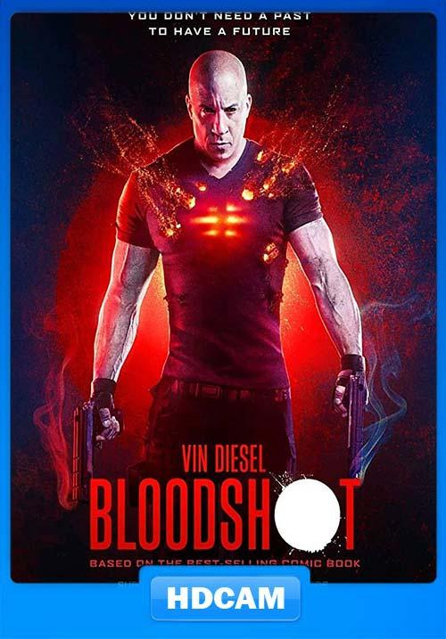 Bloodshot 2020 Hindi 720p HDCAMRip x264 | 480p 300MB | 100MB HEVC