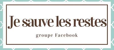 Je sauve les restes groupe facebook