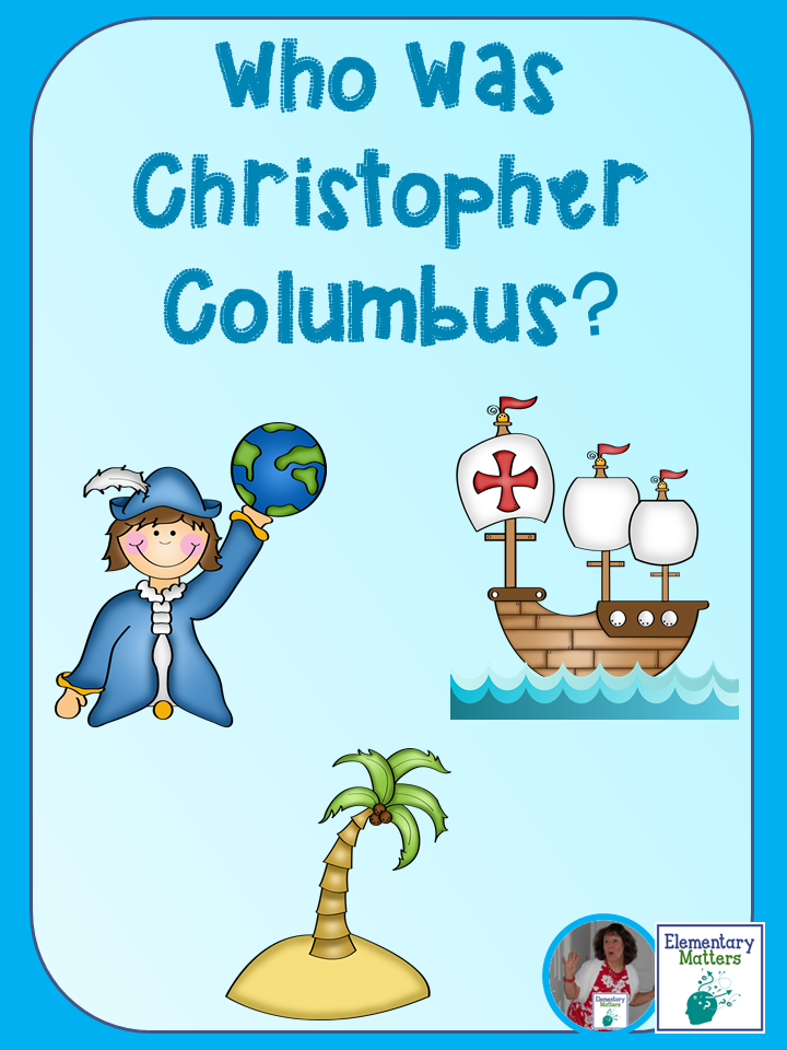 Who Was Christopher Columbus: Here's a little information and some suggestions for resources and video to teach the children why we have this day off!