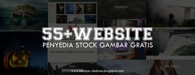55+ Daftar Website Penyedia Stock Gambar Gratis Resolusi Tinggi, download gambar gratis, free stock photos, stock gambar keren