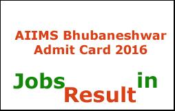 AIIMS Bhubaneshwar Admit Card 2016