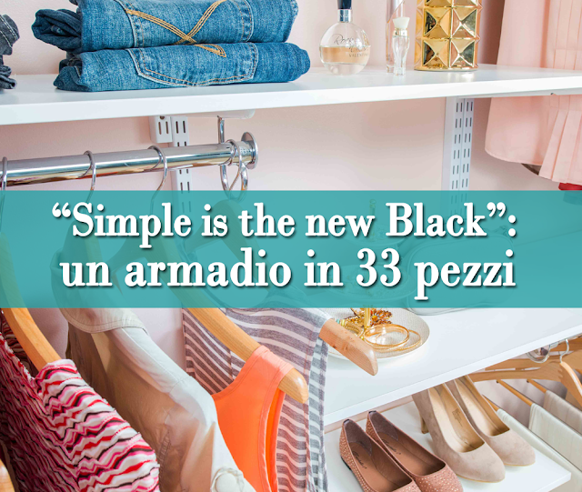 Simple is the new Black: un armadio perfetto in 33 pezzi