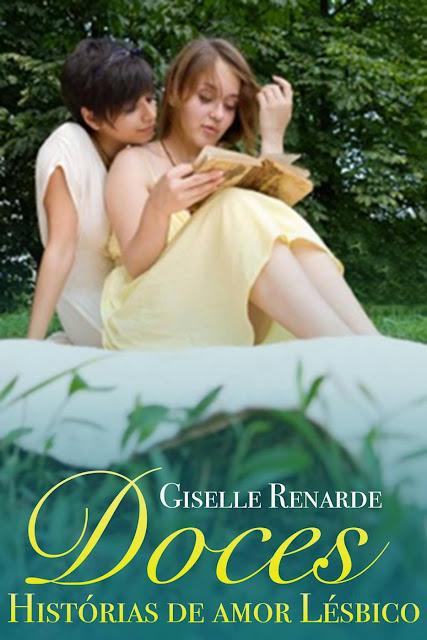 Doces Histórias de Amor Lésbico - Giselle Renarde