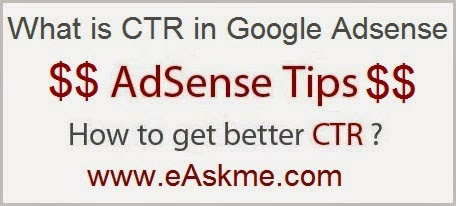 What is CTR in Adsense : eAskme
