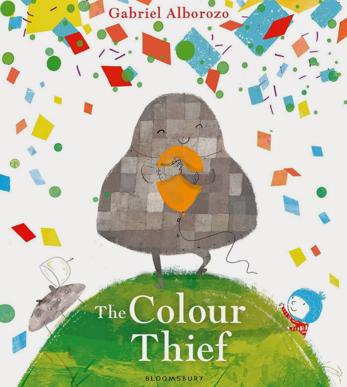 readitdaddys book of the week week ending 22nd august 2014 the colour thief by gabriel alborozo bloomsbury publishing - Colour For Children
