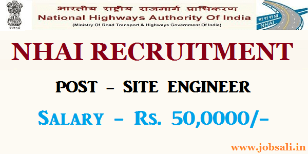 NHAI Civil Engineering jobs, NHAI Site Engineer vacancy, NHAI Vacancy