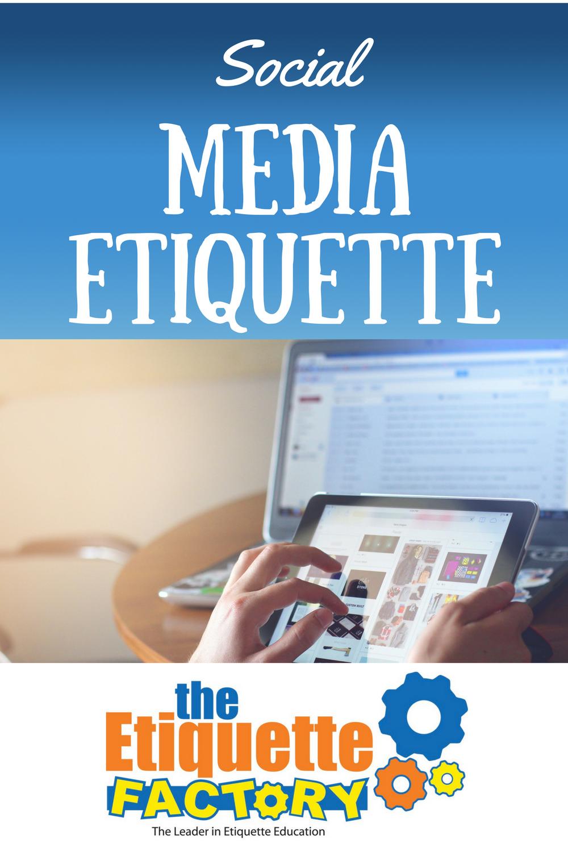 The Etiquette Factory Blog: Social Media Etiquette