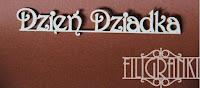 http://www.filigranki.pl/napisy/957-tekturka-napis-dzien-dziadka.html
