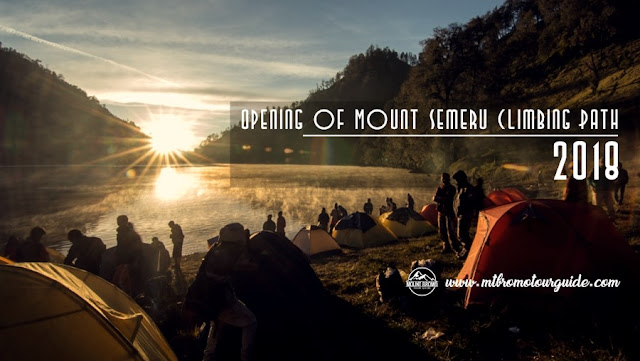 Opening of Mount Semeru Climbing Path 2018 Information - mount bromo tour guide