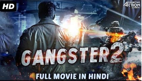 Gangster 2 (2018) Hindi Dubbed 720p HDRip x264 1.2GB