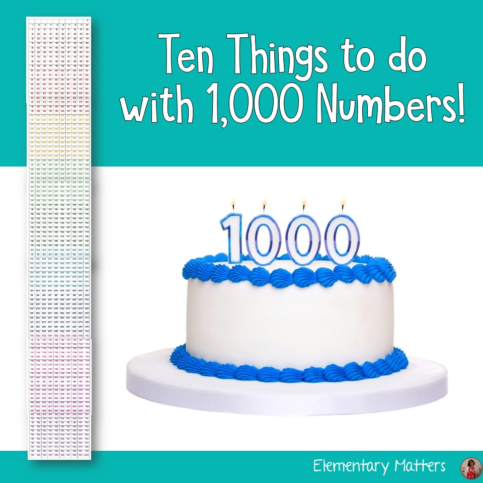 Elementary Matters Ten Things To Do With 1000 Numbers