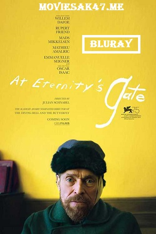 At Eternity's Gate (2018) Full Movie English BluRay 480p 720p 1080p