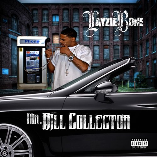 Bone Thugs N Harmony News: Layzie Bone Mr  Bill Collector