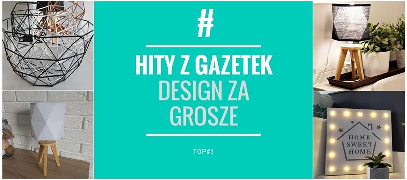 HITY Z GAZETEK - dizajn na grosze