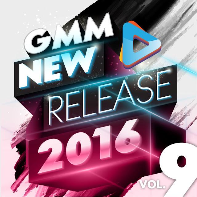 Download [Mp3]-[Hot New Album] รวมเพลงฮิตในอัลบั้มเต็ม GMM New Release 2016 Vol. 9 CBR@320Kbps 4shared By Pleng-mun.com