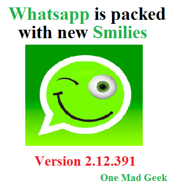 Whatsapp is packed with new Smilies - Version 2.12.391