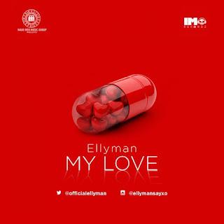 Ellyman - My Love