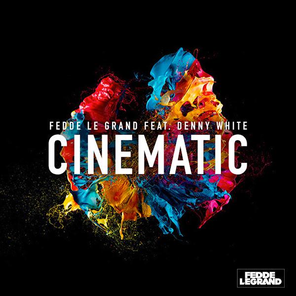 Fedde le Grand - Cinematic (feat. Denny White) [Radio Edit] - Single Cover
