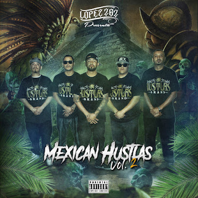 V.A - Mexican Hustlas, Vol. 2