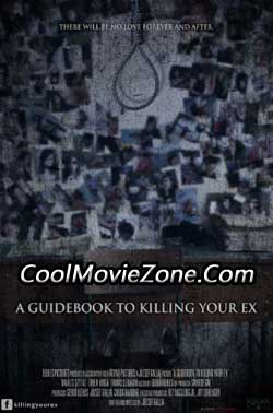 A Guidebook to Killing Your Ex (2016)